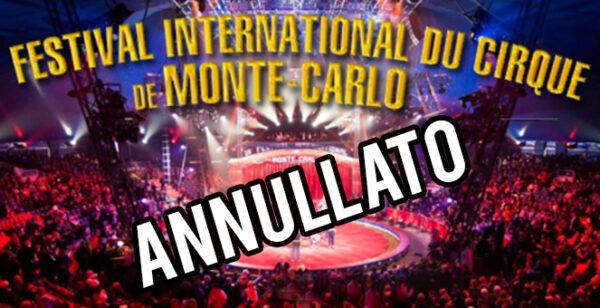 SUSPENDIDO EL FESTIVAL INTERNACIONAL DE CIRCO DE MONTE CARLO 2021